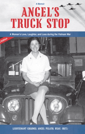 Vietnam Memoirs: Angel's Truck Stop - Angelica Pilato
